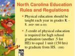 north carolina education rules and regulations