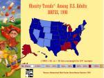 obesity trends among u s adults brfss 1998