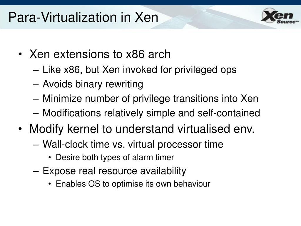 Para-Virtualization in Xen