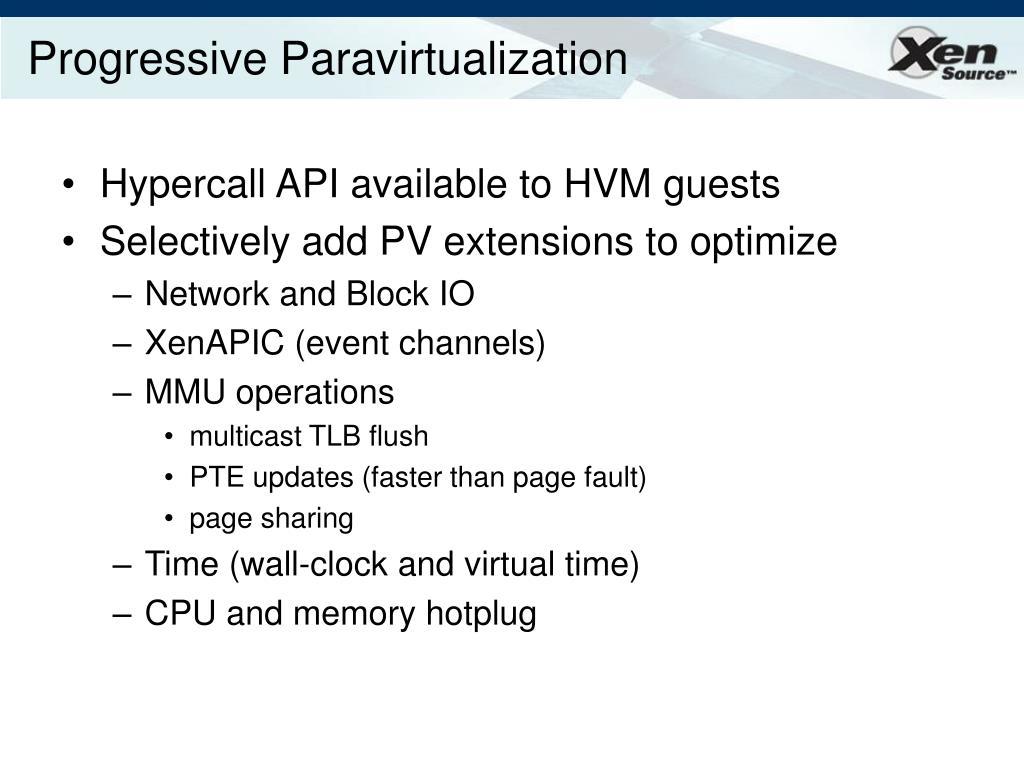 Progressive Paravirtualization