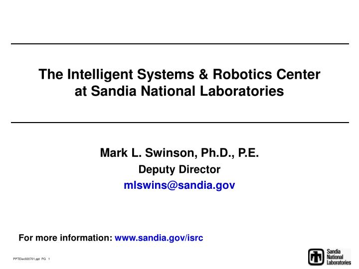 The intelligent systems robotics center at sandia national laboratories