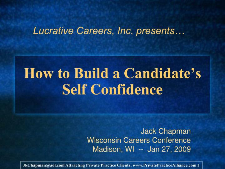 How to build a candidate s self confidence