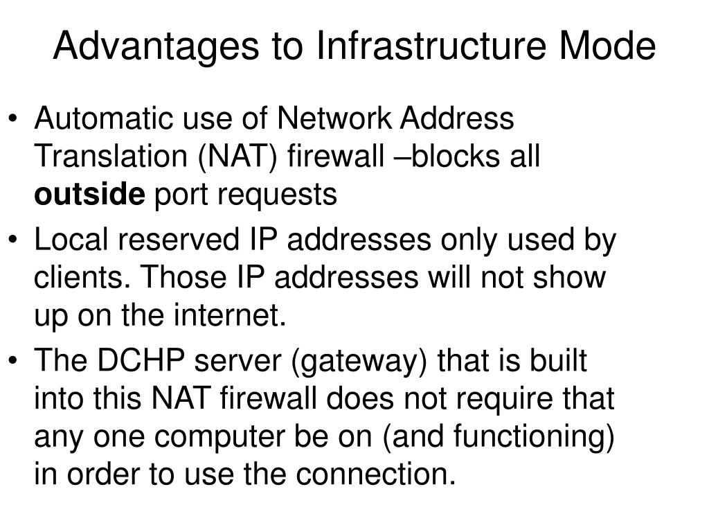 Advantages to Infrastructure Mode