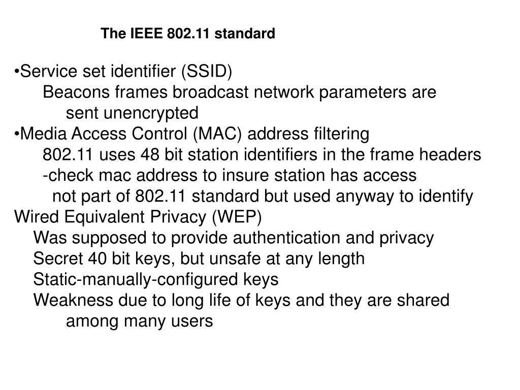 The IEEE 802.11 standard