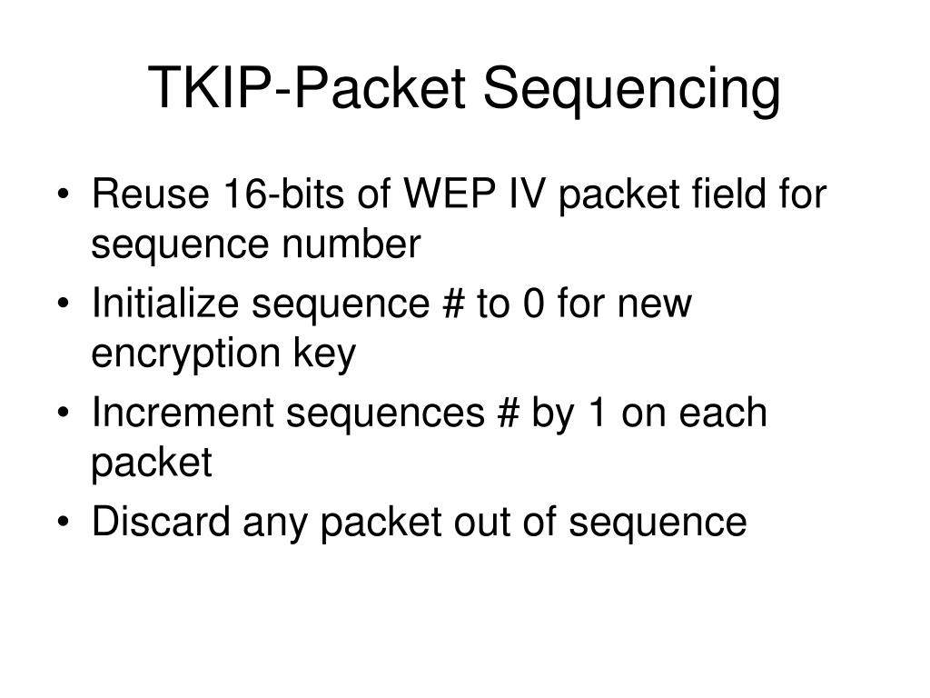 TKIP-Packet Sequencing