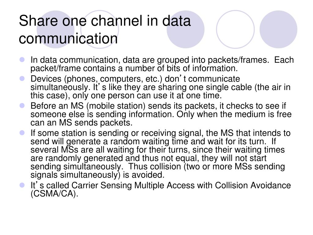 Share one channel in data communication