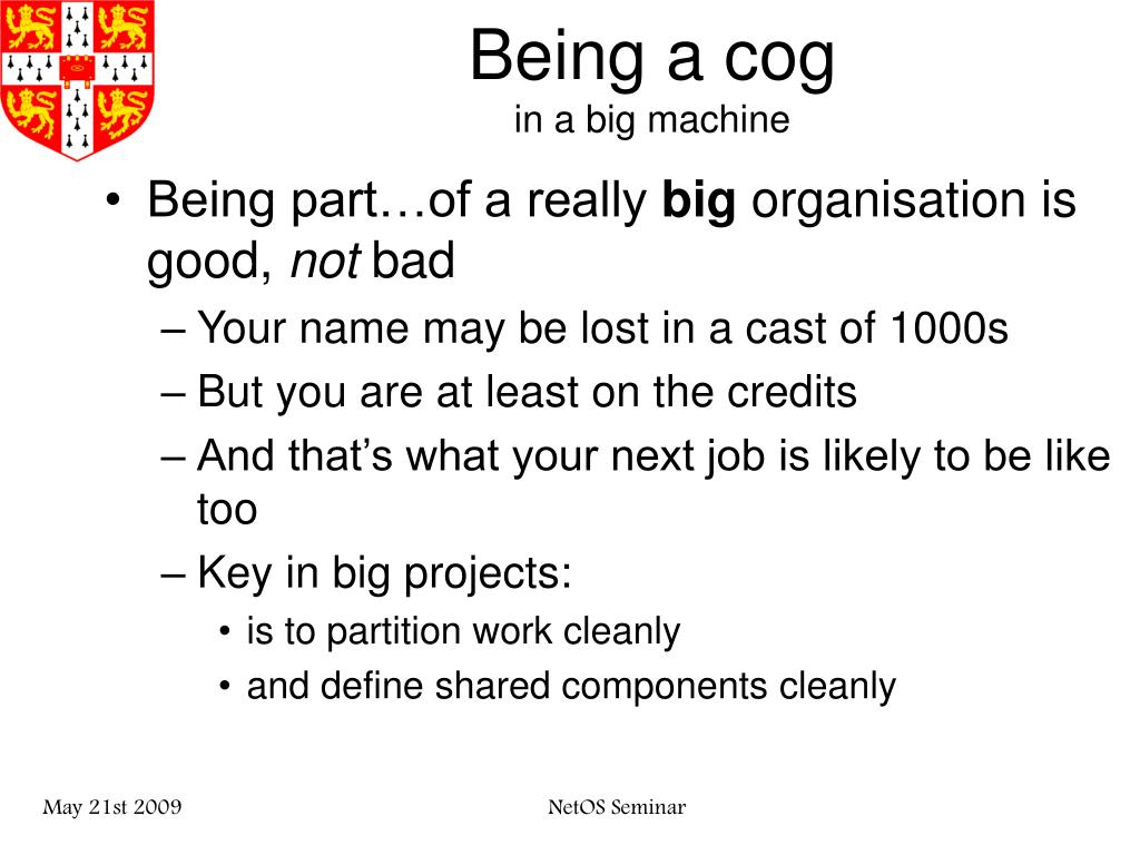 Being a cog