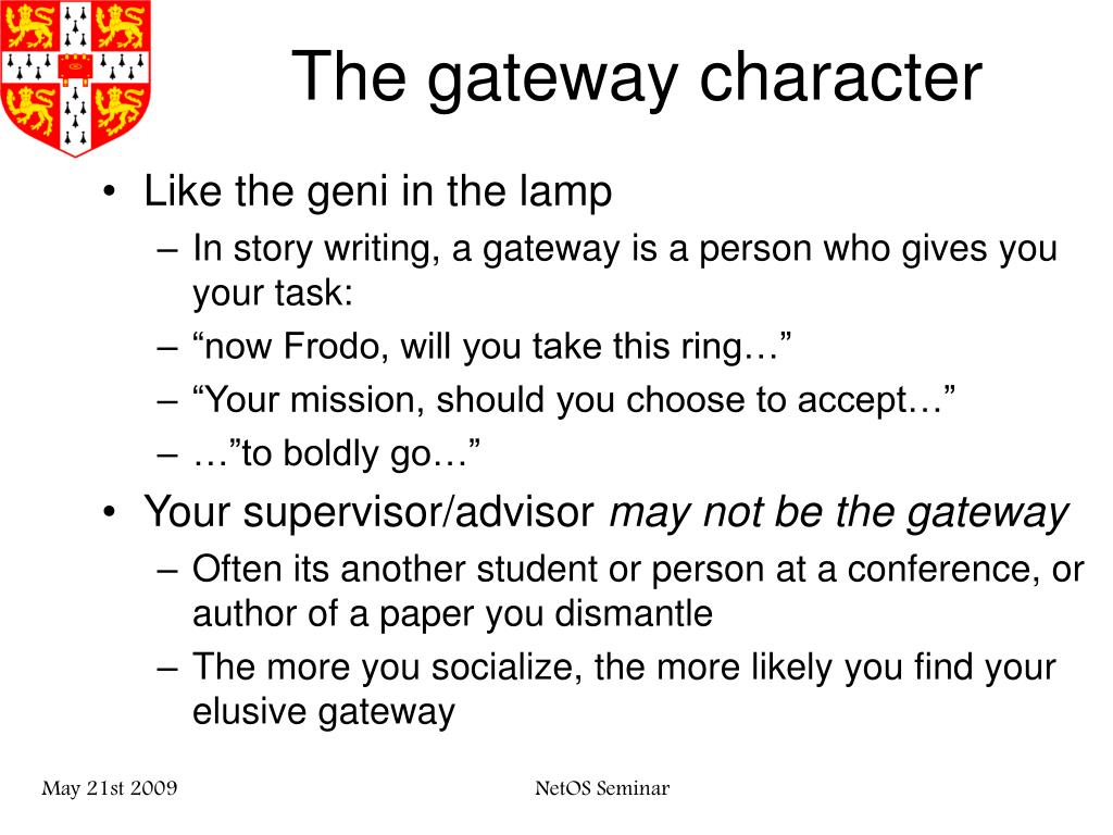 The gateway character