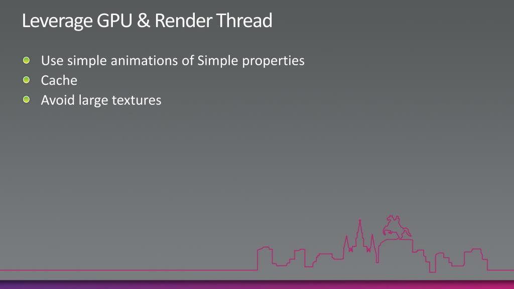 Leverage GPU & Render Thread