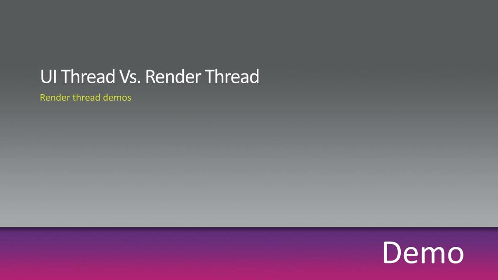 UI Thread Vs. Render Thread