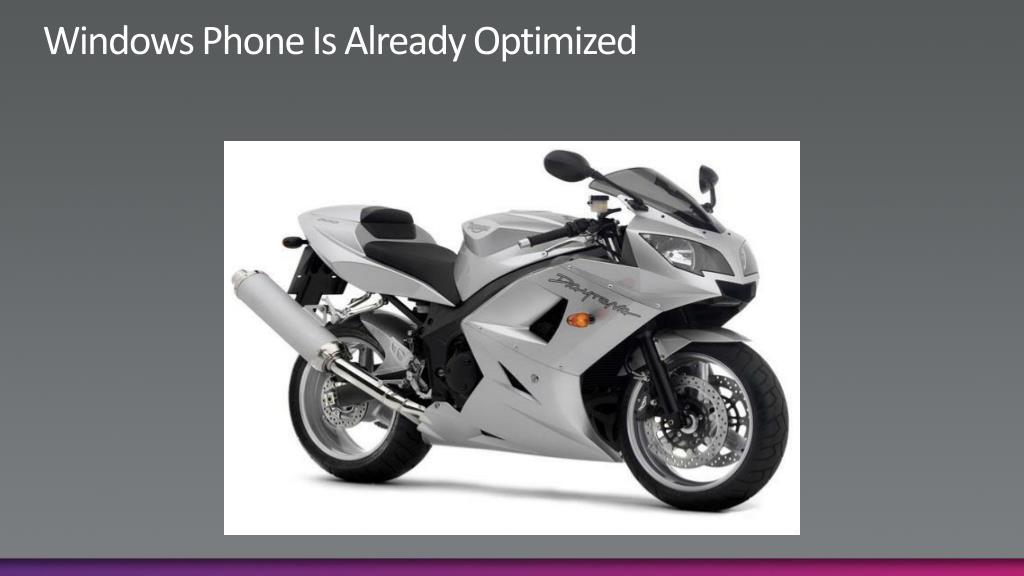 Windows Phone Is Already Optimized