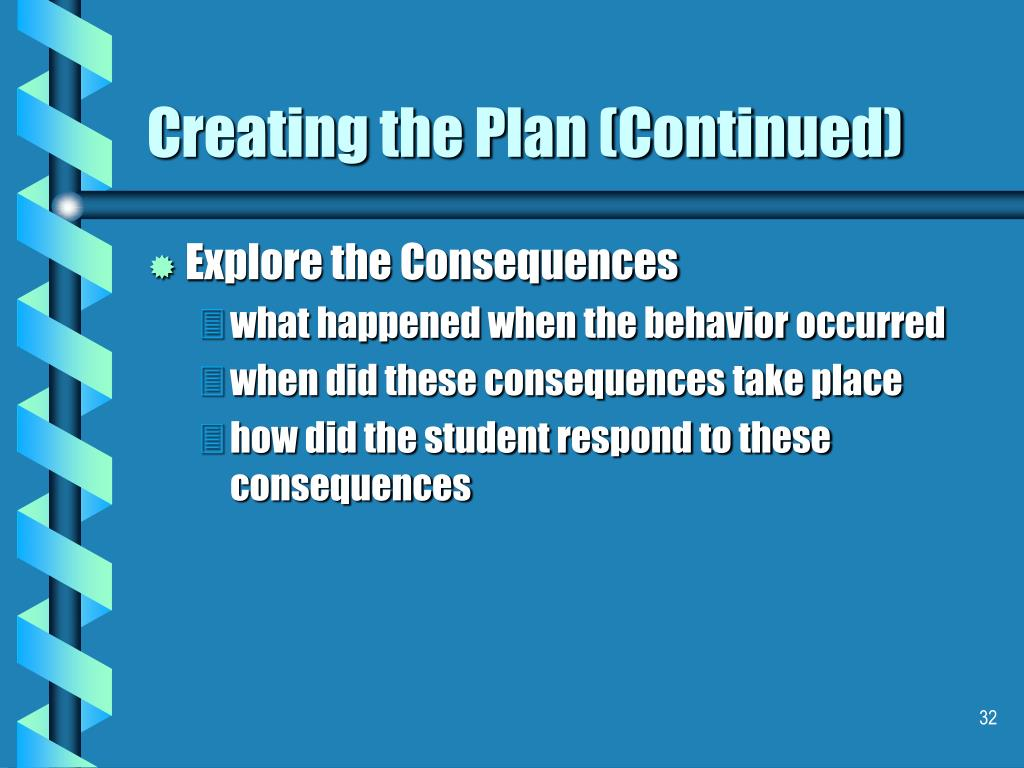 Creating the Plan (Continued)