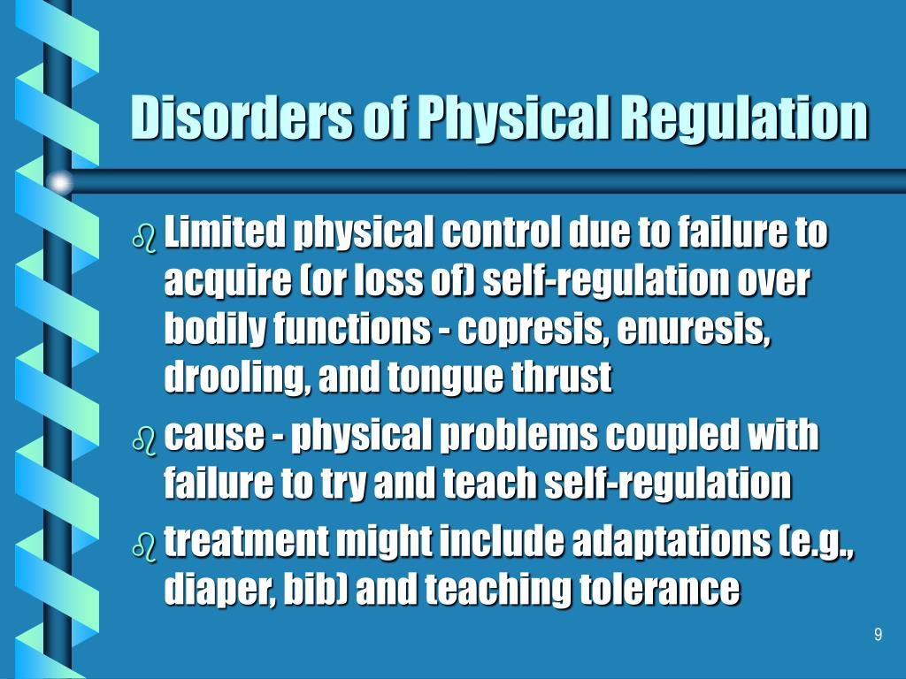 Disorders of Physical Regulation