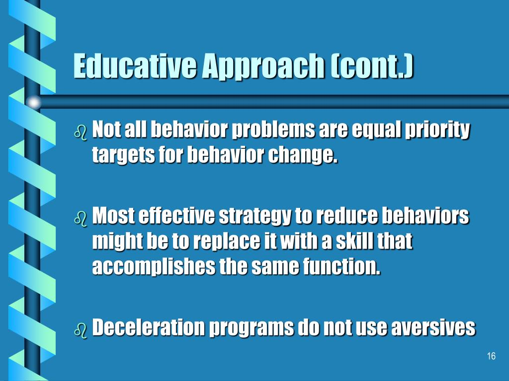 Educative Approach (cont.)