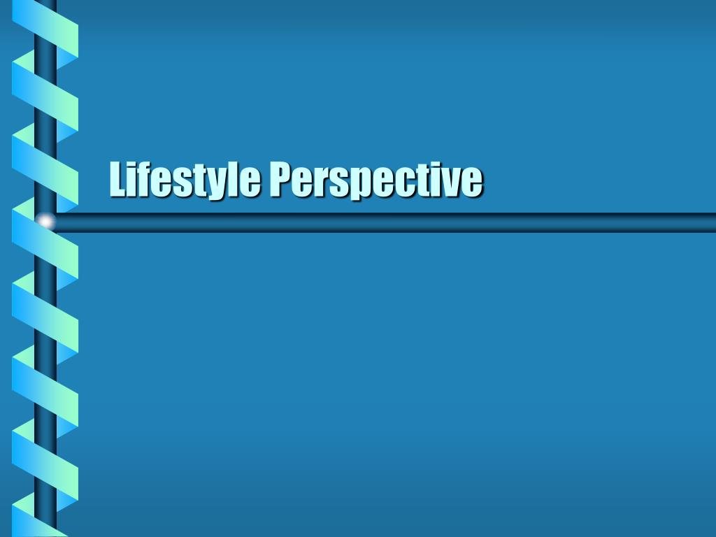 Lifestyle Perspective