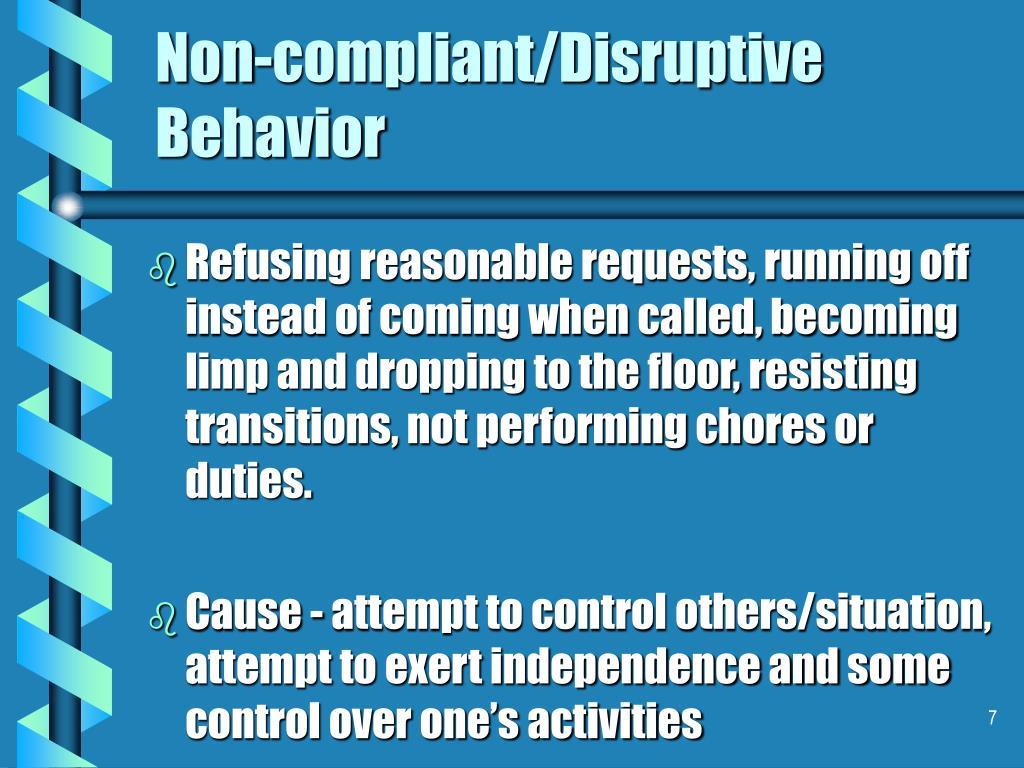 Non-compliant/Disruptive Behavior