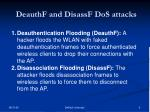deauthf and disassf dos attacks