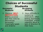 choices of successful students28