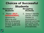 choices of successful students29