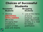 choices of successful students33
