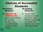 choices of successful students34