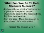 what can you do to help students succeed