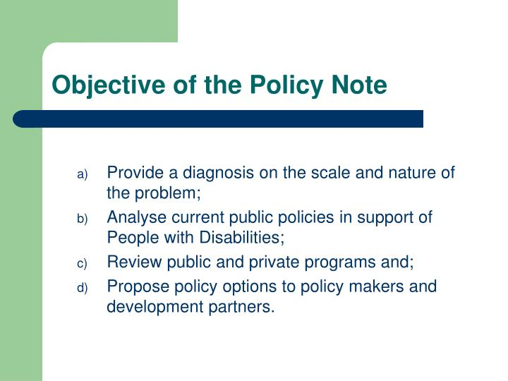 Objective of the policy note