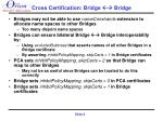 cross certification bridge bridge