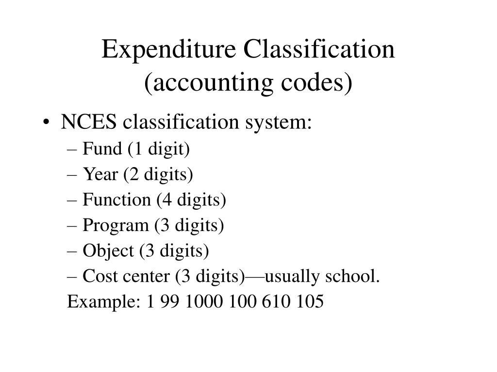 Expenditure Classification (accounting codes)