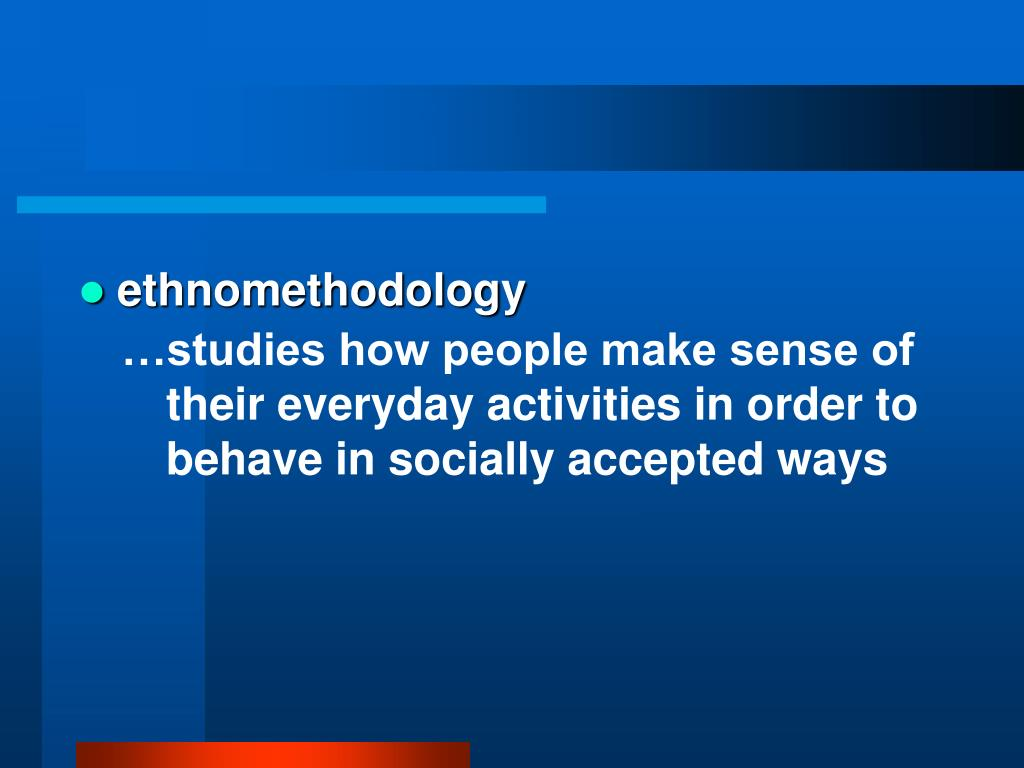 ethnomethodology