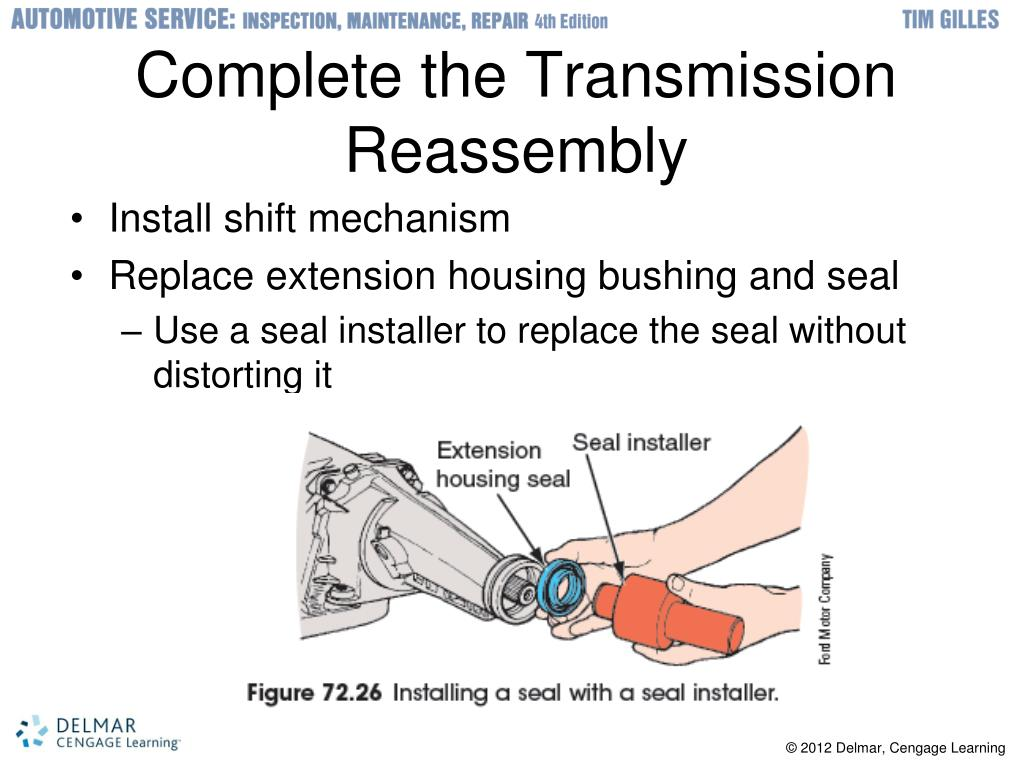 Complete the Transmission Reassembly