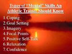 types of mental skills an athletic trainer should know