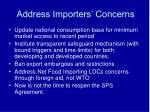 address importers concerns