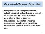 goal well managed enterprise