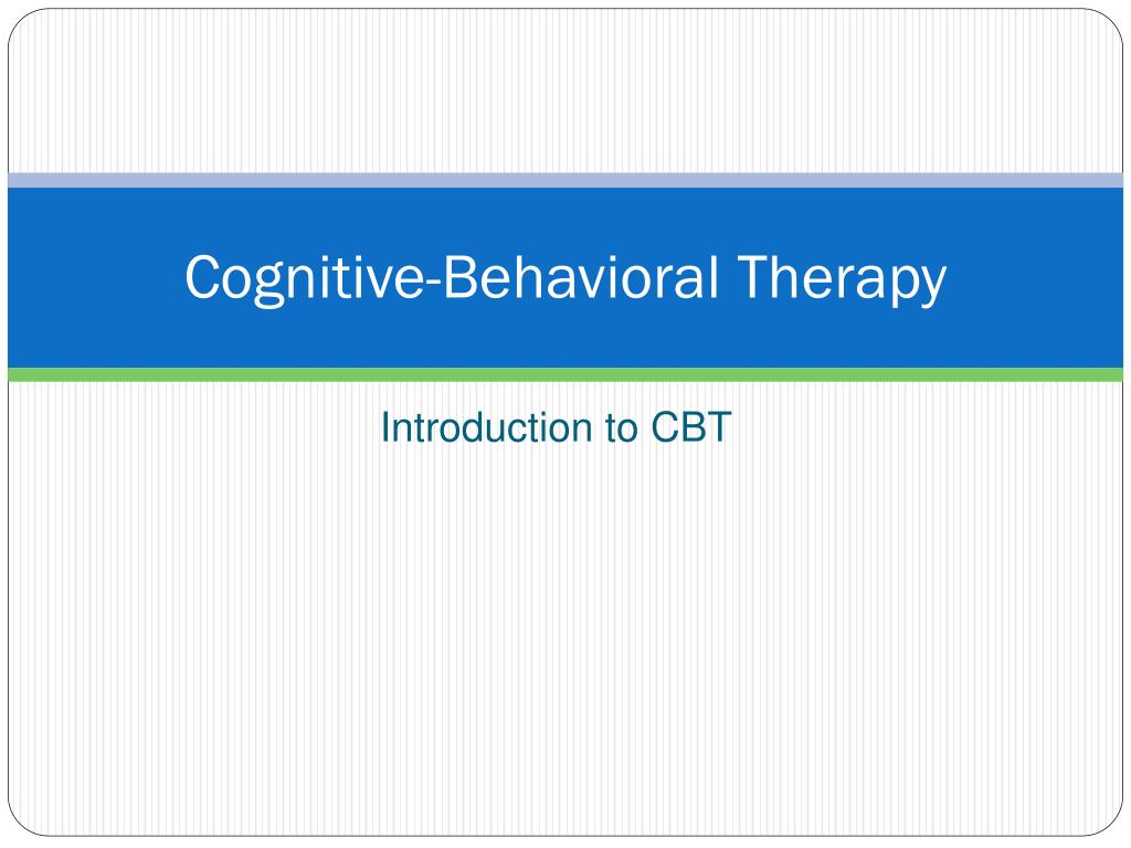 cognitive behavioral therapy l.