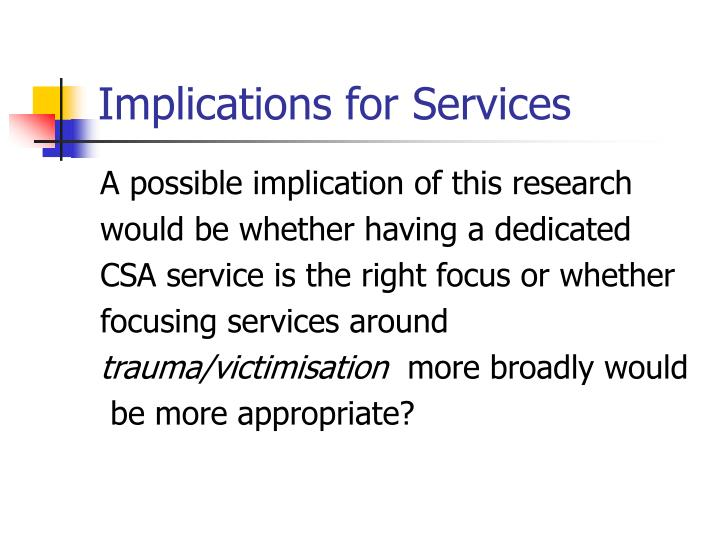 Implications for Services