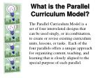 what is the parallel curriculum model