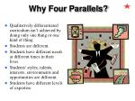 why four parallels