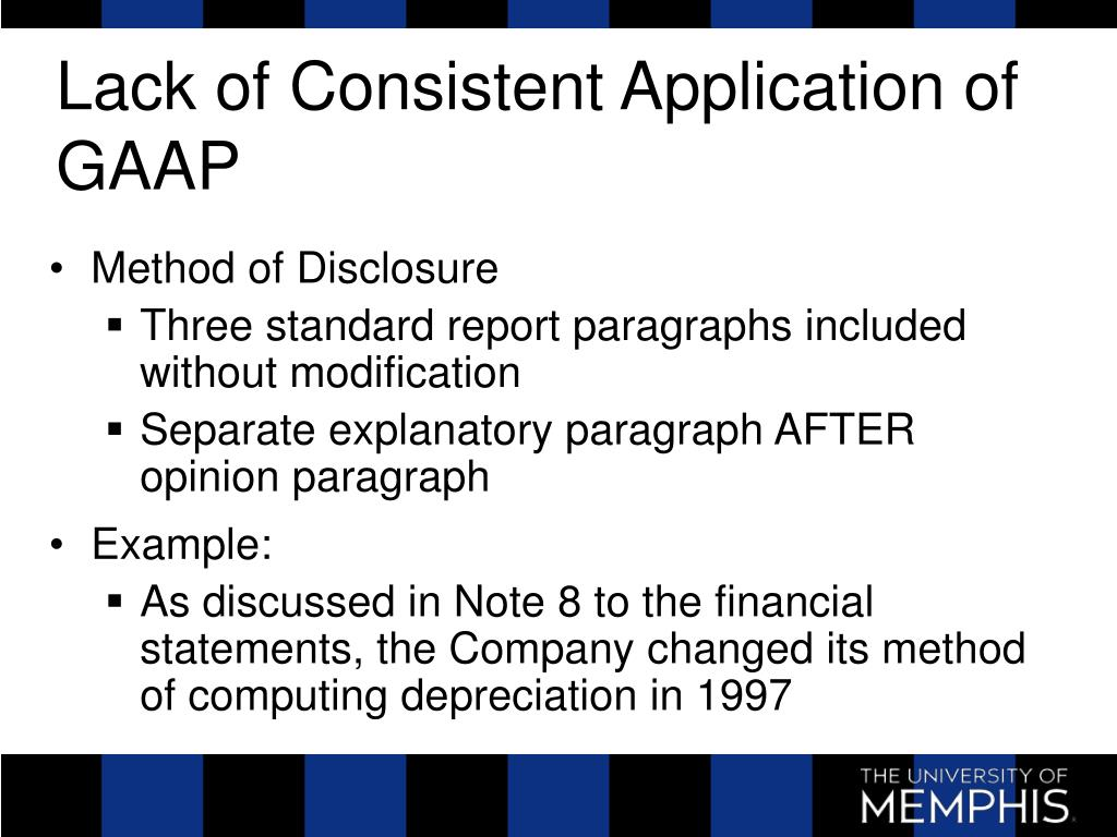 Lack of Consistent Application of GAAP