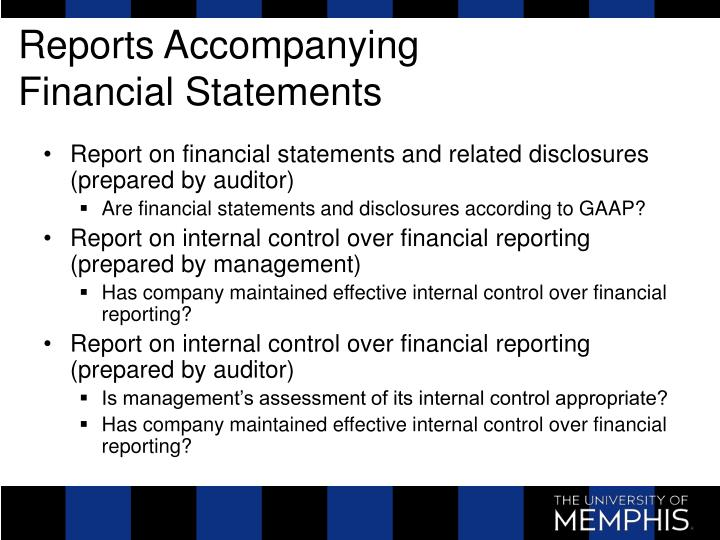Reports accompanying financial statements