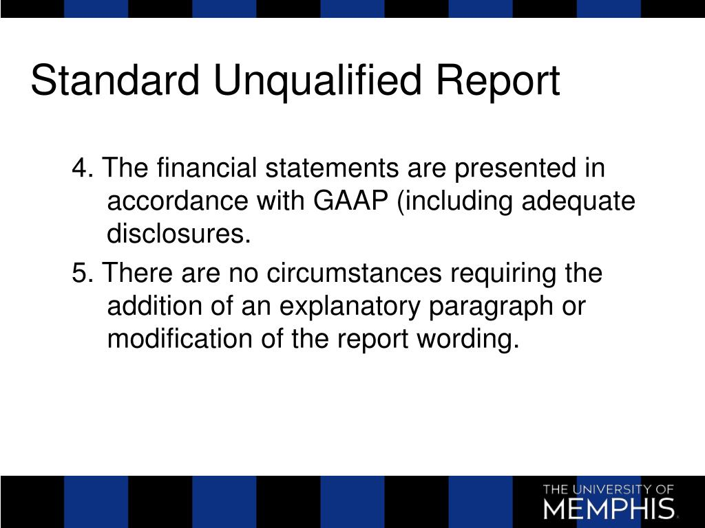 Standard Unqualified Report
