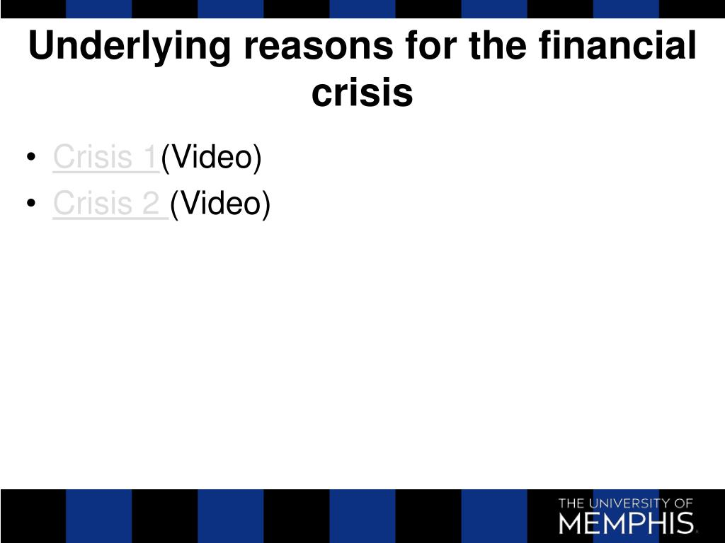 Underlying reasons for the financial crisis