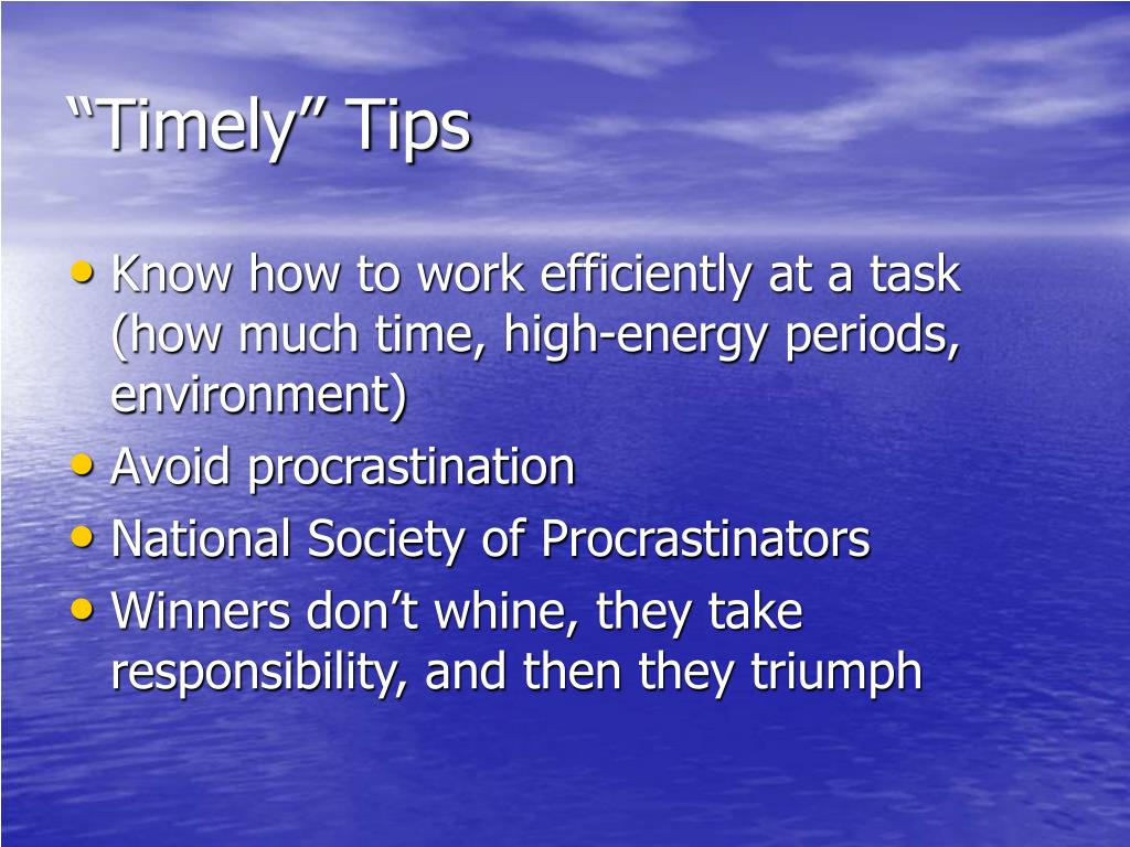 """Timely"" Tips"