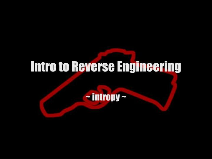 Intro to reverse engineering