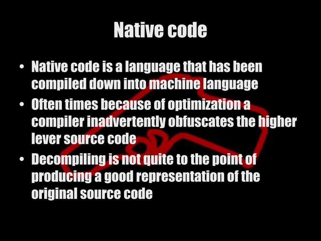 Native code