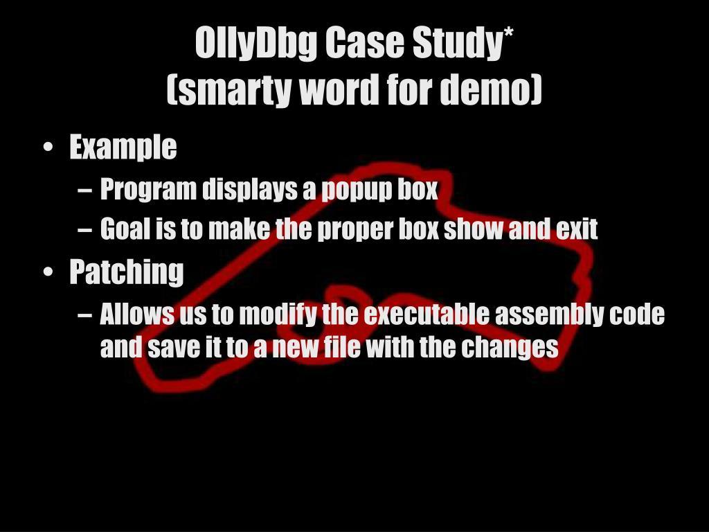 OllyDbg Case Study*