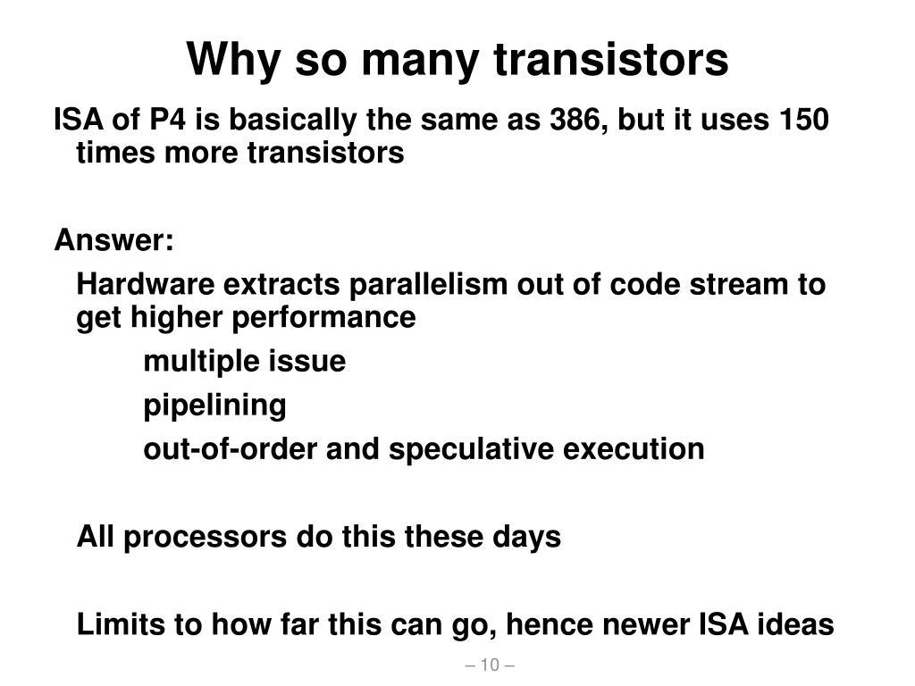 Why so many transistors