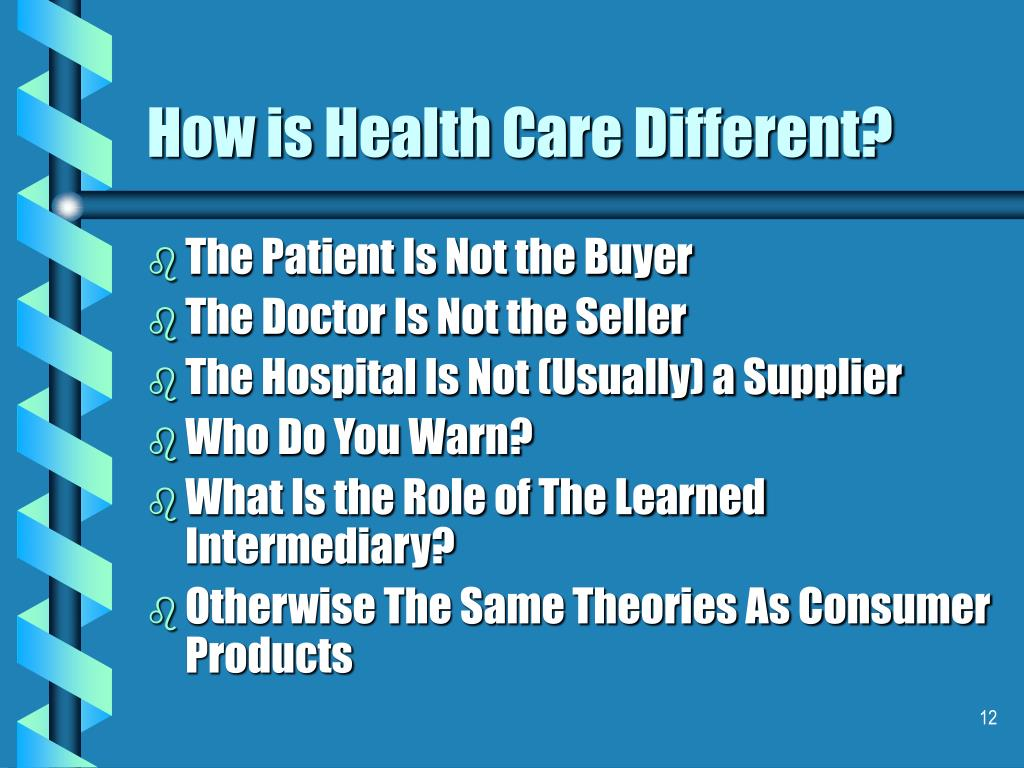 How is Health Care Different?