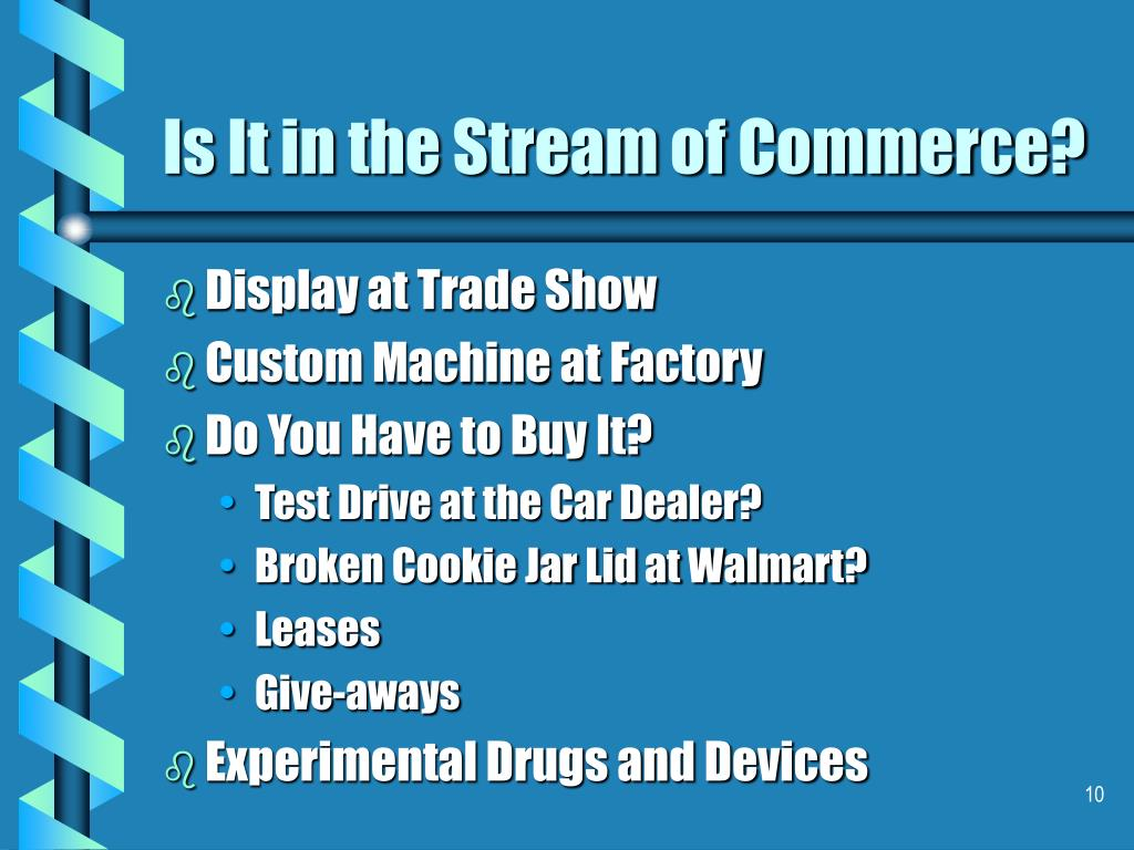 Is It in the Stream of Commerce?