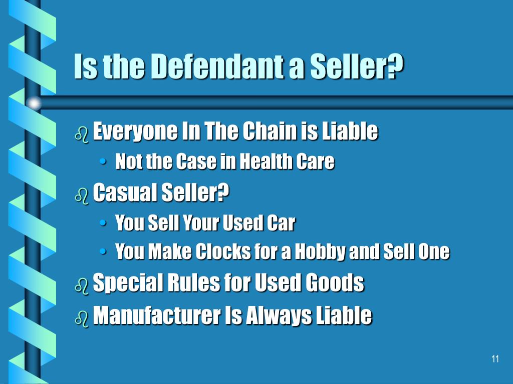 Is the Defendant a Seller?